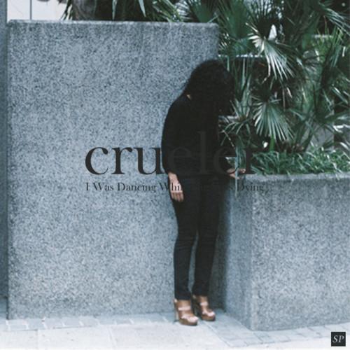 Crueler